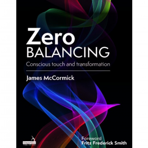 Book cover for Zero Balancing: Conscious touch and transformation by James McCormick. Fluorescent waves over a jet black background